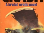 Dusty Bookshelf - CRASH - 1973 - J.G. Ballard