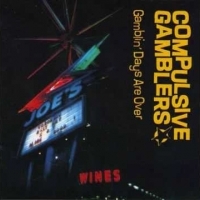 Compulsive Gamblers-Sour and Vicious Man