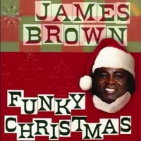 [SONG] of the Day - James Brown: Santa Claus, Go Straight To the Ghetto