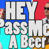 Thumbnail image for Hey Pass Me a Beer